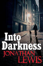 Into Darkness, Lewis, Jonathan , Acceptable, FAST Delivery