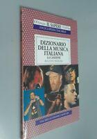 Dizionario della musica italiana La canzone / Augusto Pasquali