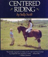 Centered Riding by Sally Swift (1985, Hardcover)