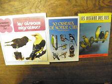 Lot de 3 livres sur les oiseaux : les oiseaux migrateurs , les oiseaux des îles