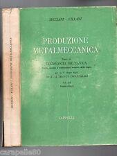 PRODUZIONE METALMECCANICA di Secciani e Villani vol. terzo
