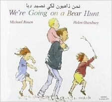 We're Going on a Bear Hunt in Arabic and English by Michael Rosen (Paperback, 2001)