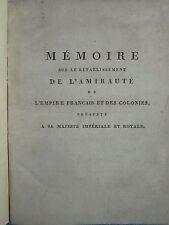 MEMOIRE SUR RETABLISSEMENT DE L'AMIRAUTE DE L'EMPIRE FRANCAIS ET COLONIES, 1806.