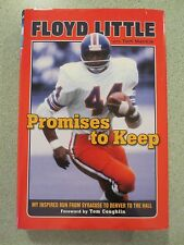 Promises to Keep: from Syracuse to Denver by Floyd Little Signed HC (2012)