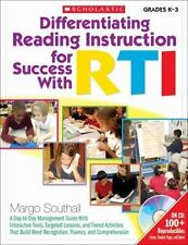 Differentiating Reading Instruction for Success with RTI : A Day-to-Day Managem…