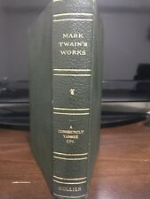 A Connecticut Yankee ETC Mark Twain's Works copyright 1917 By P.F Collier