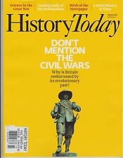 """History Today Magazine UK """"Don't Mention The Civil Wars"""" Vol 64 #2 February 2014"""