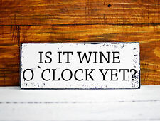 is it wine o'clock sign wall plaque vintage retro style shabby chic