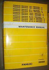 FANUC SERIES 16I,18I, 160I, 180I 210I+ MODEL A MAINTENANCE MANUAL-B-63005EN/02