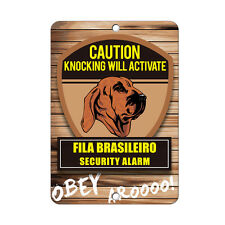 Knocking will activate Fila Brasileiro Dog Metal Sign - 8 In x 12 In