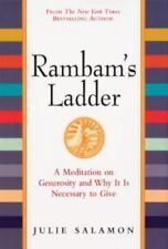 Rambam's Ladder: A Meditation on Generosity and Why It Is Necessary to Give Sal