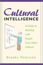 Cultural Intelligence : A Guide to W by Brooks Peterson (2011, E-book)