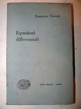 MOLTO RARO MATEMATICA - F. Giacomo Tricomi: EQUAZIONI DIFFERENZIALI 1948 Einaudi