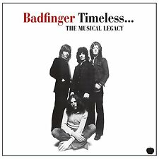 BADFINGER ( NEW CD ) TIMELESS THE MUSICAL LEGACY / GREATEST HITS / VERY BEST OF
