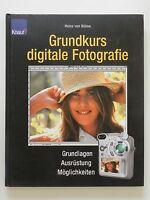 Heinz von Bülow Grundkurs digitale Fotografie