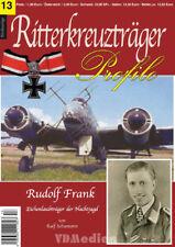 Ritterkreuzträger Profile 13 Rudolf Frank Eichenlaubträger Nachtjagd Luftwaffe