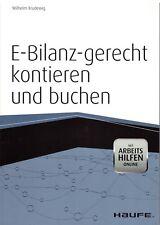 E-Bilanz - gerecht kontieren und buchen Haufe Verlag aktuell aus dem Jahr 2012