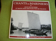DOUBLE LP CHANTS DE MARINIERS -GENS DE RIVIERES ET BATELIERS- SCM 007