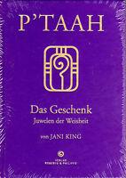 P´TAAH - Das Geschenk - Juwelen der Weisheit - Jani King BUCH - NEU