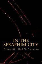 In the Seraphim City, , Dahll-Larssøn, Eirik Moe, Good, 2015-05-05,
