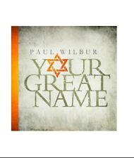 Your Great Name w/ Paul Wilbur / Messianic Jewish, Yeshua, Messiah Jesus