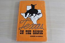 Texas On The Range by Dianne Richards SIGNED 1981 Cookbook Hardcover & DJ