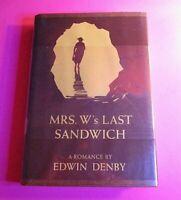 Mrs. W's Last Sandwich by Edwin Denby 1st edition 1972 ($6.95) HC DJ