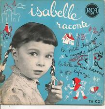 EP ENFANTS--ISABELLE RACONTE--PETIT CHAPERON ROUGE / BARBE BLEUE...ETC