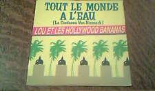 45 tours Lou et les hollywood bananas - Tout le monde a l'eau
