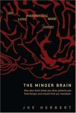 The Minder Brain: How Your Brain Keeps You Alive, Protects You from Da-ExLibrary