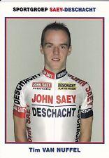CYCLISME carte cycliste TIM VAN NUFFEL équipe SAY-DESCHACHT cyclo cross