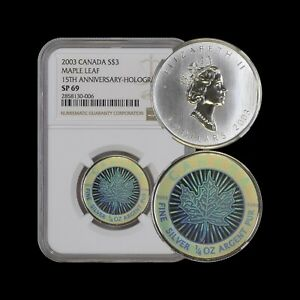 2003 Canada 3 Dollars (Silver) - NGC SP69 - 15th Anniversary Hologram