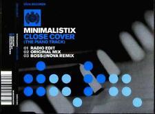 MINIMALISTIX Close Cover (Piano Track)  CD 3 Tracks, Radio Edit/Orig Mix/Boss@No