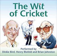 The Wit of Cricket, Henry Blofeld, Dickie Bird, Brian Johnston, Very Good Book