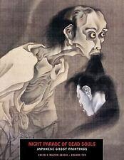 Night Parade Of Dead Souls: Japanese Ghost Paintings (Ukiyo-e Master Series), ,