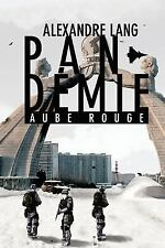 Pandemie, Aube Rouge by Alexandre Lang (2016, Paperback)