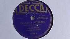 Chick Webb - 78rpm single 10-inch – Decca #1899 I'm Just A Jitterbug
