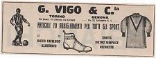 Pubblicità epoca VIGO ABBIGLIAMENTO SPORT TORINO GENOVA advert werbung publicitè