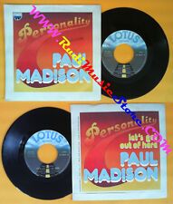 LP 45 7'' PAUL MADISON Personality Let's get out of here 1979 italy no cd mc dvd