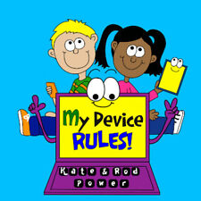 My Device Rules Children's Educational / Education Book Early Learning School