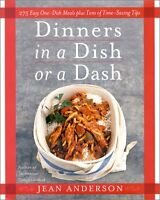 Dinners in a Dish or a Dash: 275 Easy One-Dish Mea
