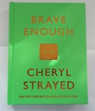 NEW! Brave Enough by Cheryl Strayed-HARDCOVER-135pgs-wild