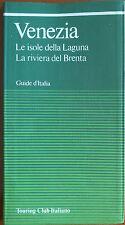 Venezia - Guide d'Italia - Touring Club Italiano,1992 - A