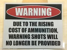 2 x FUNNY GUN WARNING sign w/ water proof laminate Letter size