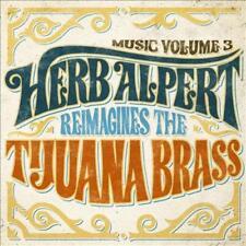 HERB ALPERT - MUSIC VOLUME 3: HERB ALPERT REIMAGINES THE TIJUANA BRASS [10/19] N