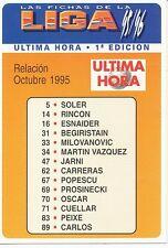 ULTIMA HORA # CHECK LIST OFFICIAL TRADING CARD MUDICROMO LIGA 1996
