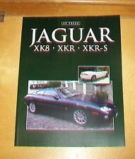 JAGUAR XK8 XKR XKR-S BOOK ABOUT THE CARS. CP PRESS 2013