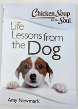 Chicken Soup for the Soul Life Lessons from the Dog Newark, Amy