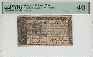 MARCH 1 1770 $6 MARYLAND COLONIAL NOTE CURRENCY MD-58 PMG EXTREMELY FINE XF 40