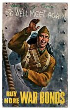 1944 WWII Buy More War Bonds So We'll Meet Again Postcard